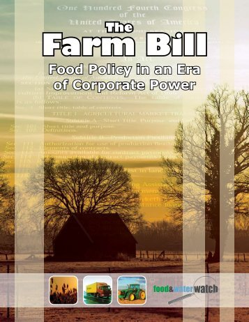 The Farm Bill - Food & Water Watch