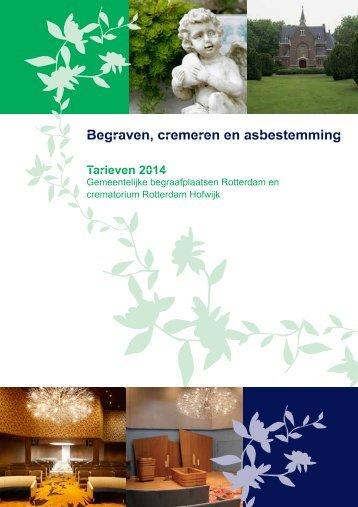 Begraven, cremeren en asbestemming in Rotterdam; tarieven 2014