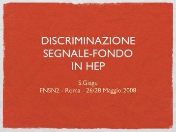 Discriminazione Segnale Fondo in HEP - INFN Sezione di Roma