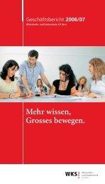 Geschäftsbericht 2006/07 - Wirtschafts- und Kaderschule Bern