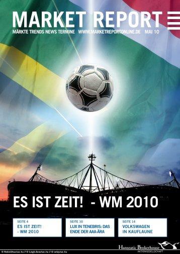 ES IST ZEIT! - WM 2010 - Hanseatic Brokerhouse