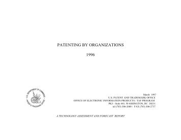 Patenting by Organizations Report, 1996 - United States Patent and ...