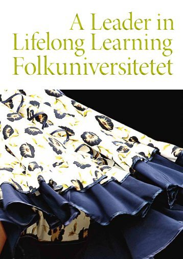 Lifelong Learning Lifelong Learning A Leader in - Folkuniversitetet