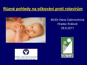 Cabrnochová, H. - Různé pohledy na očkování proti rotavirům