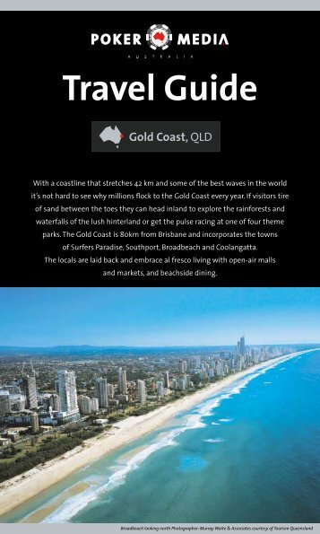 To download our travel guide for the 2011 Gold Coast ... - Poker Media