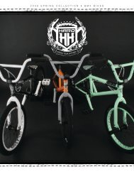 2 0 0 8 S P R I N G C O L L E C T I O N • B M X B I K E S - Haro Bikes