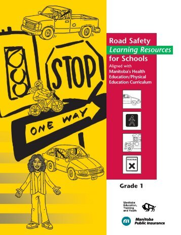 Road Safety Learning Resources for Schools - Manitoba Public ...