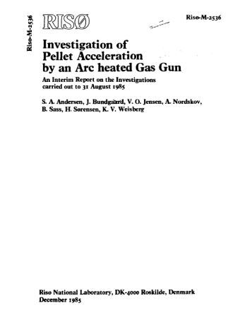 I Investigation of Pellet Acceleration by an Arc heated Gas Gun