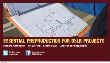 Essential Pre-Production for DSLR Projects - Richard Harrington Blog
