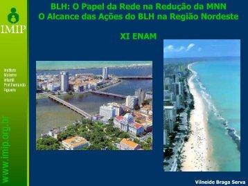 Alcance das Ações do BLH na Região Nordeste ... - IBFAN Brasil