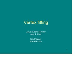 Some things about vertexing