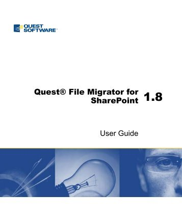 File Migrator for SharePoint 1.8 User Guide - Quest Software
