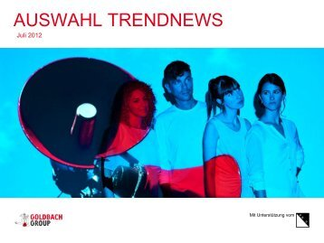 AUSWAHL TRENDNEWS - Goldbach Group
