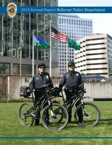 2010 Annual Report Bellevue Police Department - City of Bellevue