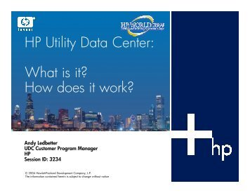 HP Utility Data Center: W hat is it? How does it work? - OpenMPE
