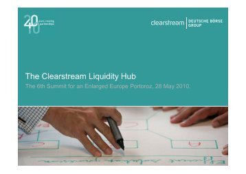 Global settlement, extensive collateral refinancing ... - Clearstream
