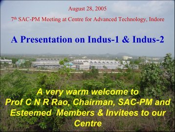 A Presentation on Indus-1 & Indus-2 - Raja Ramanna Centre for ...