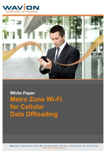 Metro Zone Wi-Fi for Cellular Data Offloading - Winncom Technologies