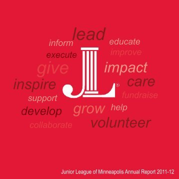 2011-12 Annual Report - Junior League of Minneapolis