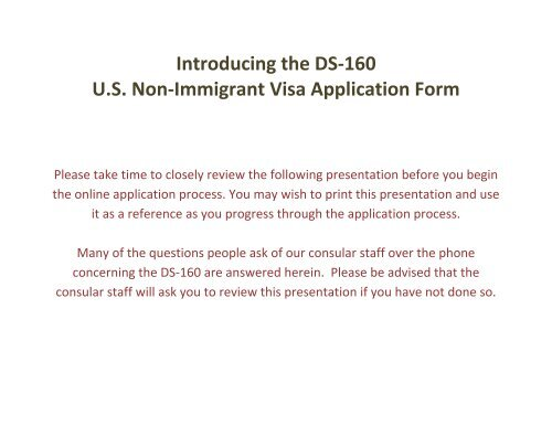Introducing the DS-160 U S  Non-Immigrant Visa Application Form