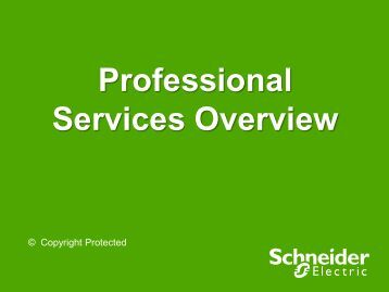 Professional Services Overview (pdf 4 Mb) - Schneider Electric