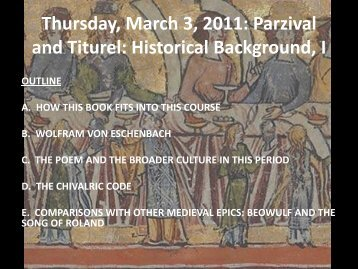 Thursday, March 3, 2011: Parzival and Titurel: Historical Background, I