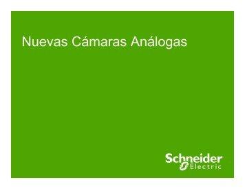 Nuevas Camaras Analogas - Schneider Electric