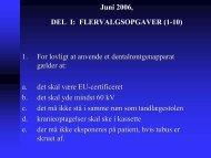 Juni 2006, DEL I: FLERVALGSOPGAVER (1-10) 1. For lovligt at ...