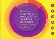 Licencias Libres para la construcción de Sociedades ... - TramaTierra