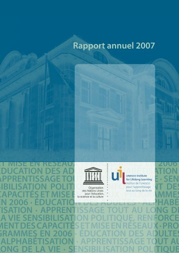 Rapport Annuel 2007.pdf - UNESCO Institute for Lifelong Learning