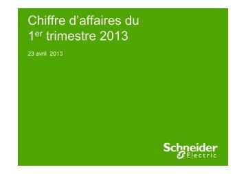 Chiffre d'affaires du 1er trimestre 2013 - Schneider Electric