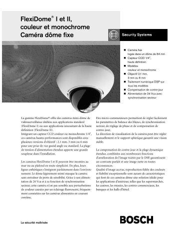 Descriptions de la gamme FlexiDome I et II - SERIE