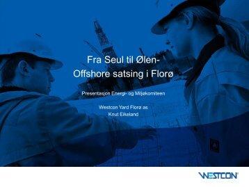 Fra Seul til Ølen - Offshore satsing i Florø