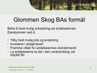Glommen Skog BA`s formål