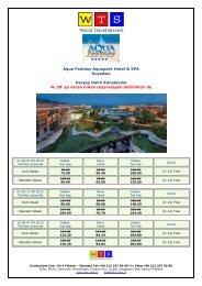 Aqua Fantasy Hotel & SPA ayrıntılı fiyat listesi için tıklayınız