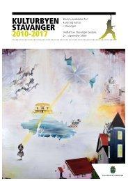 Kommunedelplan for kunst og kultur 2010 - 2017 - Stavanger ...