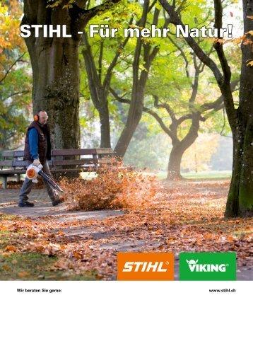 STIHL - Für mehr Natur! - Imfeld Motorgeräte und Fahrzeugbau