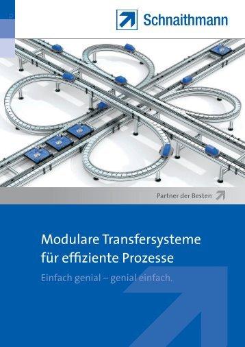Modulare Transfersysteme für effiziente Prozesse - Schnaithmann