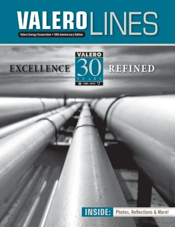Excellence Refined - 30 Years - Valero