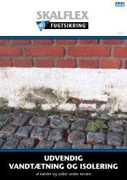 Læs mere om udvendig vandtætning og isolering af ... - Skalflex