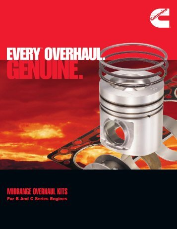 EVERY OVERHAUL. - Cummins Engines
