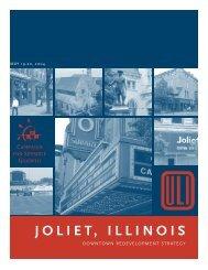 J O L I E T, ILLINOIS - ULI Chicago - Urban Land Institute