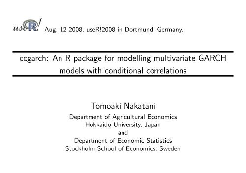 ccgarch: An R package for modelling multivariate GARCH models
