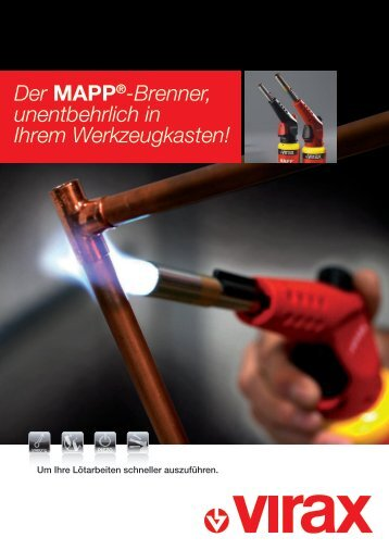 Der MAPP®-Brenner, unentbehrlich in Ihrem Werkzeugkasten!