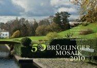 Brüglinger Mosaik 2010