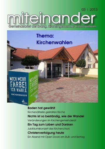 miteinander 03 | 2013 - evangelisch in Unteröwisheim