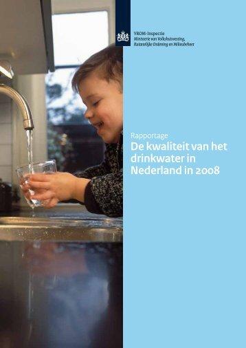 De kwaliteit van het drinkwater in Nederland in 2008 - Inspectie ...