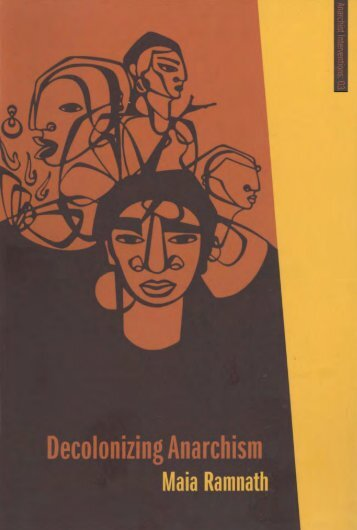 Maia Ramnath - Decolonizing Anarchism.pdf - Libcom