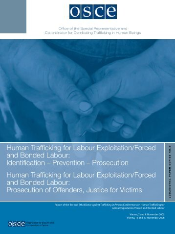 Human Trafficking for Labour Exploitation/Forced and Bonded - OSCE