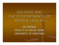 HOUSING AND THE DETERMINANTS OF MENTAL HEALTH